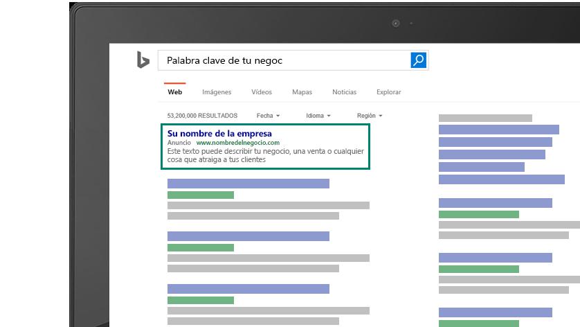 """Imagen de los resultados de Bing en una pantalla de ordenador. La frase """"tu palabra clave"""" se encuentra en la esquina superior izquierda de la caja de búsqueda con un ejemplo de anuncio abajo. El anuncio muestra """"el nombre de tu empresa"""" en el título, una URL y un mensaje descriptivo del anuncio."""